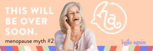 Hello Again Menopause Myths